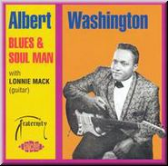 Albert Washington - Blues and Soul Man - Recorded Between 1967 and 1970 - Released in 1999.