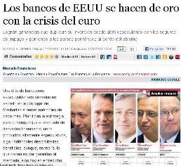 LOS BANCOS DE EEUU SE HACEN DE ORO CON LA CRISIS DEL EURO