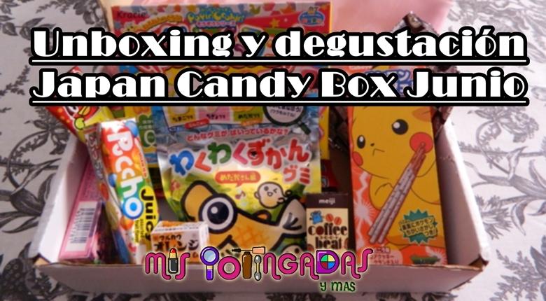 V�deo | Unboxing y degustaci�n de la Japan Candy Box | Junio 15 | Colaboraci�n