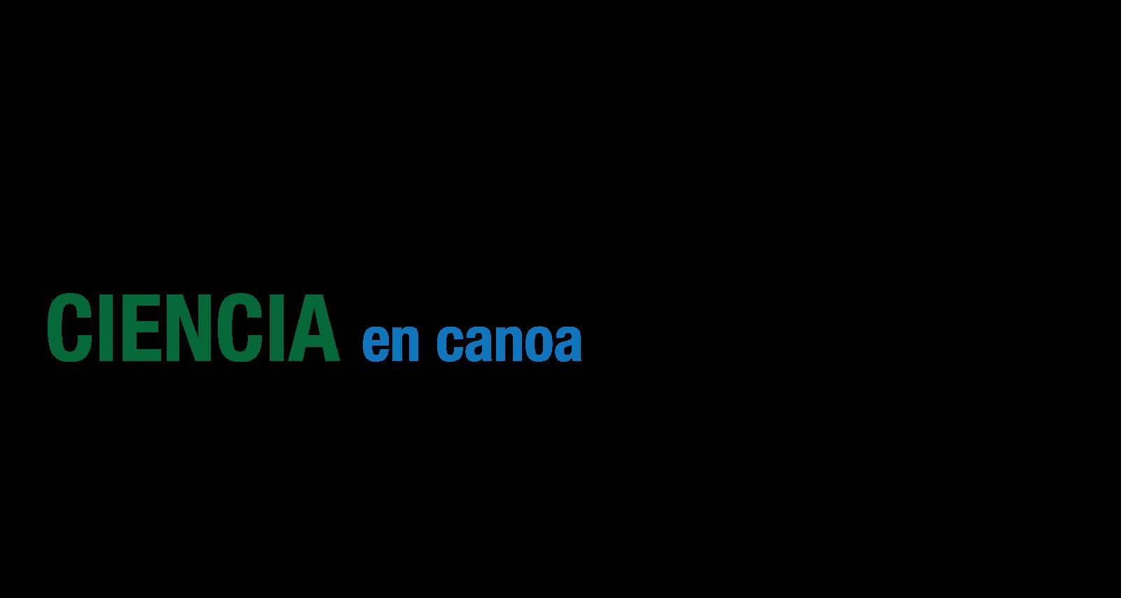 Ciencia en Canoa, by Vanessa Restrepo Schild.