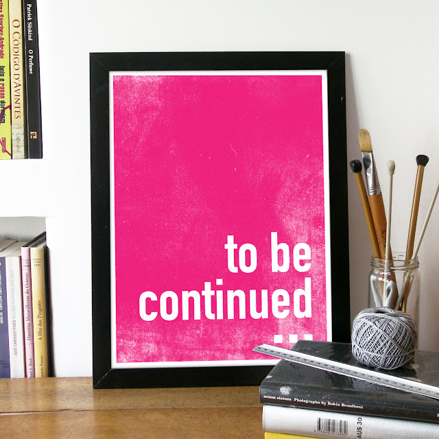 To be continued... Print by PeanutoakPrint on Etsy