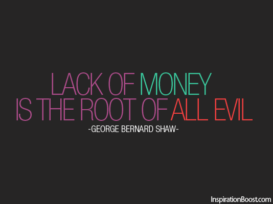 essay on lack of money is the root of all evil