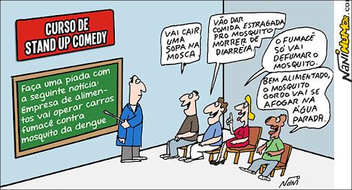 curso de stand up comedy: Empresa de alimentos vai operar carros fumacê contra mosquito da dengue