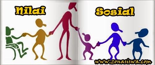 Nilai Sosial (Pengertian, Jenis, Sumber, Ciri) | www.zonasiswa.com