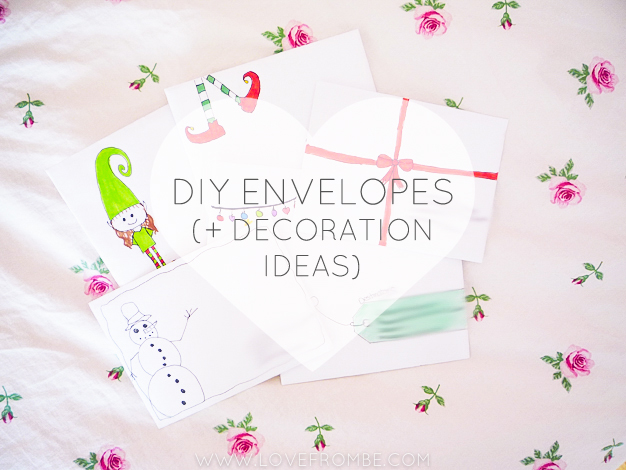 2 diy envelopes some decoration ideas love from be