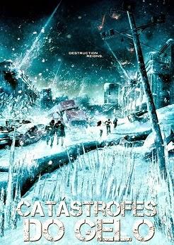 Catástrofes do Gelo – Dublado