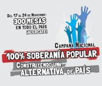 Campaña Nacional: 100% SOBERANÍA POPULAR. Construyendo una alternativa de país