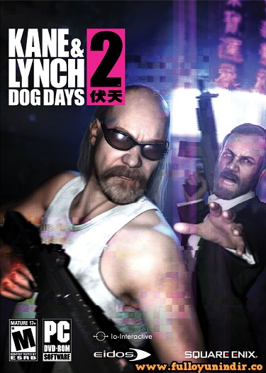 Kane & Lynch 2 : Dog Days - RELOADED