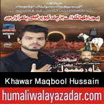 http://www.humaliwalayazadar.com/2015/10/khawar-maqbool-hussain-nohay-2016.html