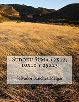 Sudoku Suma 12X12, 10X10 y 25X25