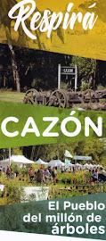 Visitá Cazón el Pueblo del millón de árboles