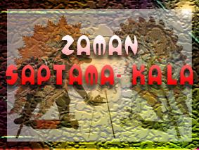 Tujuh Saptama-Kala dalam zaman Kali-Sangara