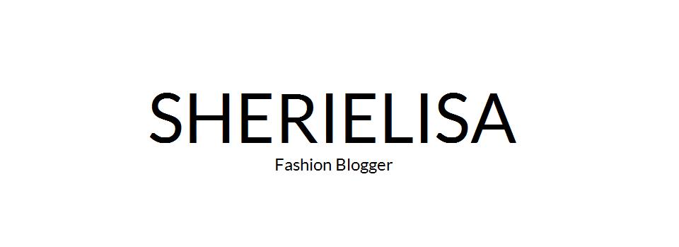 SHERIELISA | BLOGUEUSE DE MODE, BEAUTÉ, LIFESTYLE