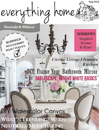 Everything Home Magazine Aug Issue is LIVE!