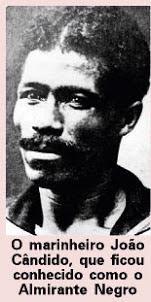 Patrono do Blog: João Cândido, O Almirante Negro.