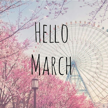 Wellcome March♥