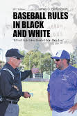 2017 Edition of Baseball Rules in Black and White