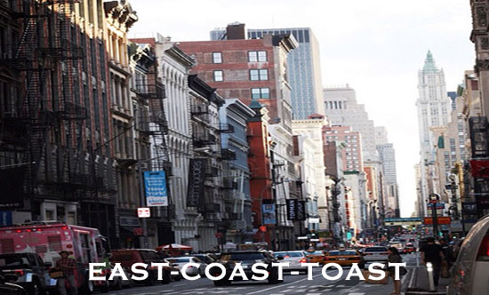 East Coast Toast