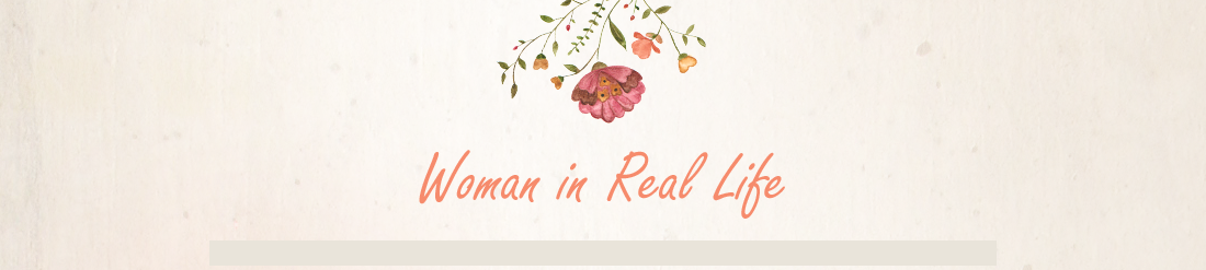 Woman in Real Life:The Art of the Everyday