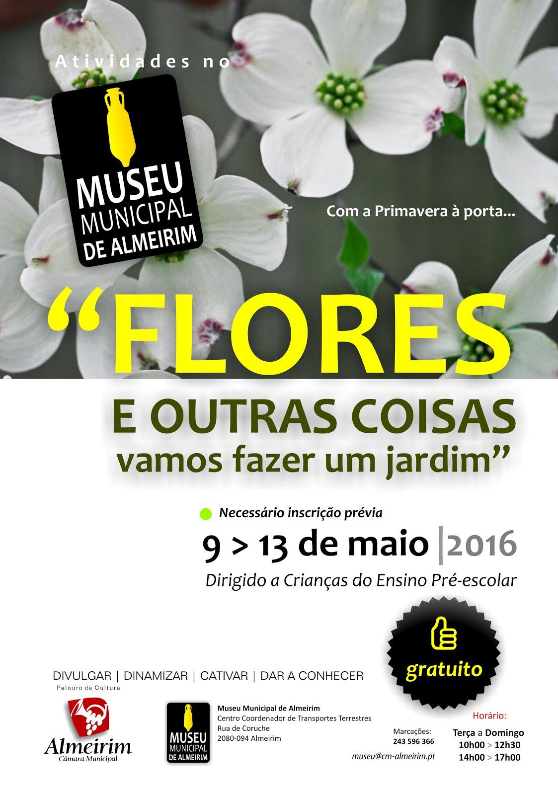 """Em Maio: """"Flores e outras coisas: vamos fazer um jardim!"""""""