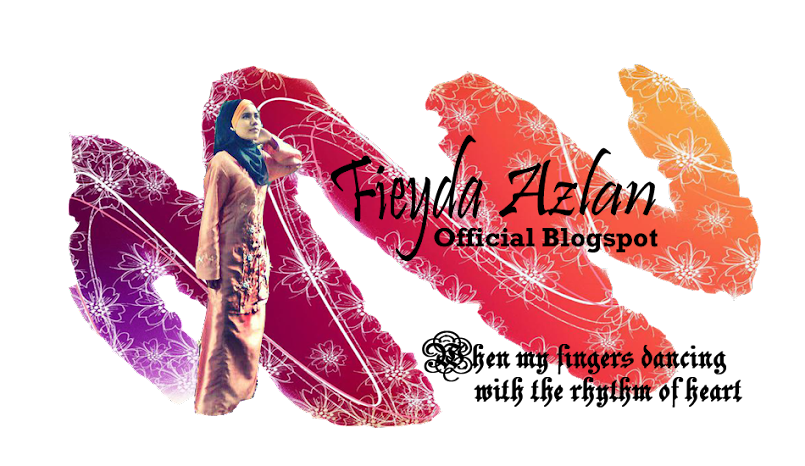 Fieyda Azlan Official Blogspot