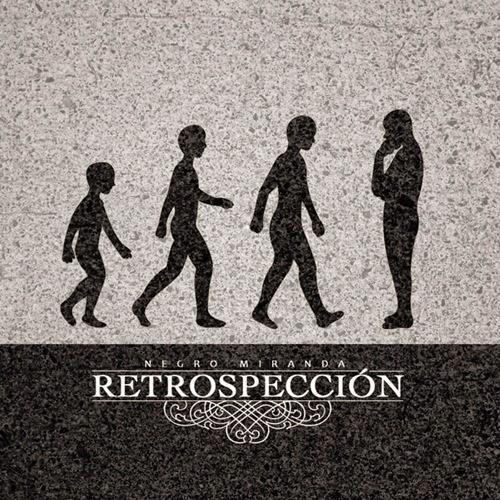 Negro Miranda - Retrospección (20013)