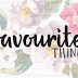 Monthly Favs | April 2015