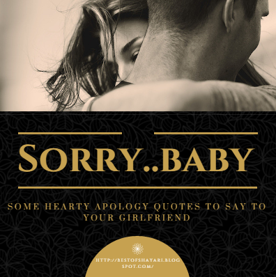 Best quotes to say sorry to girlfriend