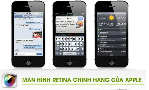 hkphone 4s retina sử dụng MÀN HÌNH RETINA CHÍNH HÃNG CỦA APPLE