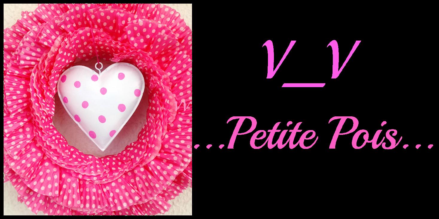 V_V  ... Petit Pois...
