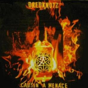 Dredknotz – Causin A Menace EP (CD) (1994) (192 kbps)