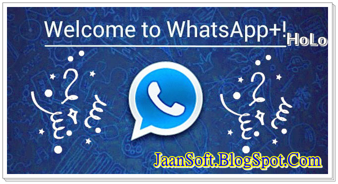 WhatsApp PLUS Holo 3.17 APK For Android Latest Download