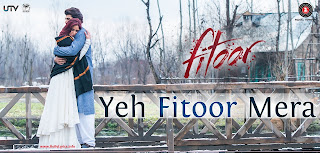 Yeh Fitoor Mera Lyrics Title Song - Fitoor