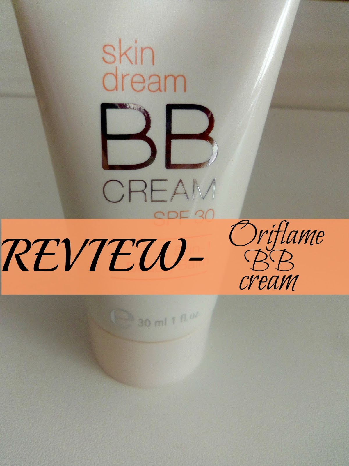 review, Oriflame skin dream bb cream spf 30, light