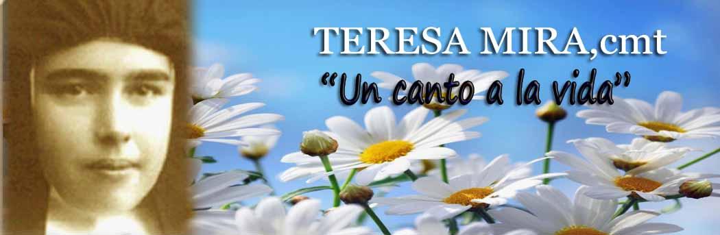 """Teresa Mira,cmt """"Un canto a la vida"""""""