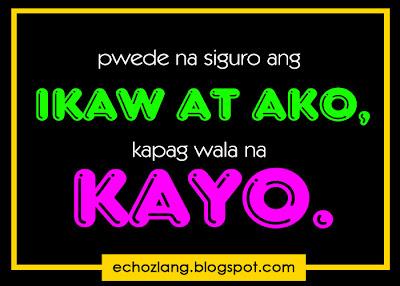 Pwede na siguro ang ikaw at ako kapag wala na kayo.