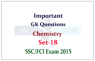 Important GK Questions from Science (Chemistry) for SSC/FCI Exam