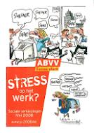 Stress op het werk. (maart 2008)