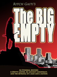 The Big Empty by Ritch Gaiti