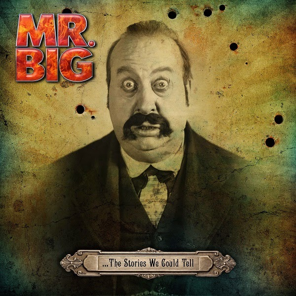 MR. BIG - …Stories We Could Tell