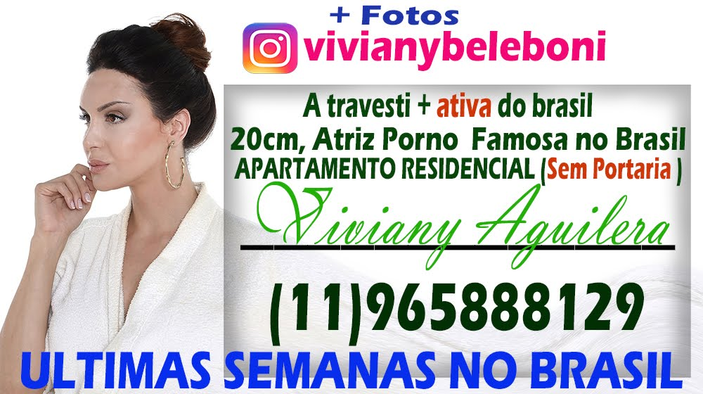 Viviany Aguilera TRAVESTI SAO PAULO TOP ACOMPANHANTES TRAVESTI LOCAL SP