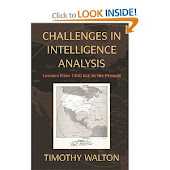 Challenges in Intelligence Analysis: Lessons from 1300 BCE to the Present