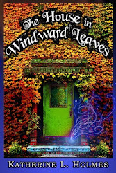 The House in Windward Leaves