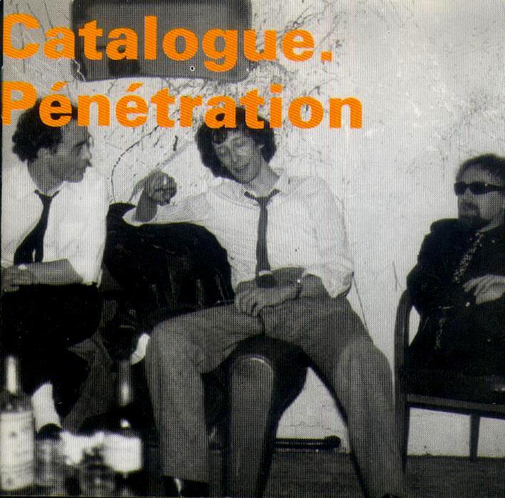 Catalogue – Pénétration (1982) / experimental, improvisation, jazz-punk, other