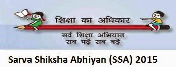 Sarva Shiksha Abhiyan (SSA) 2015