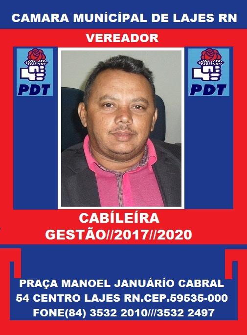 VEREADOR CABILEIRA GESTÃO 2017 2020 LAJES RN