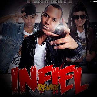 infiel - BuxxI Ft Edgar & JD - Infiel (Official Remix)
