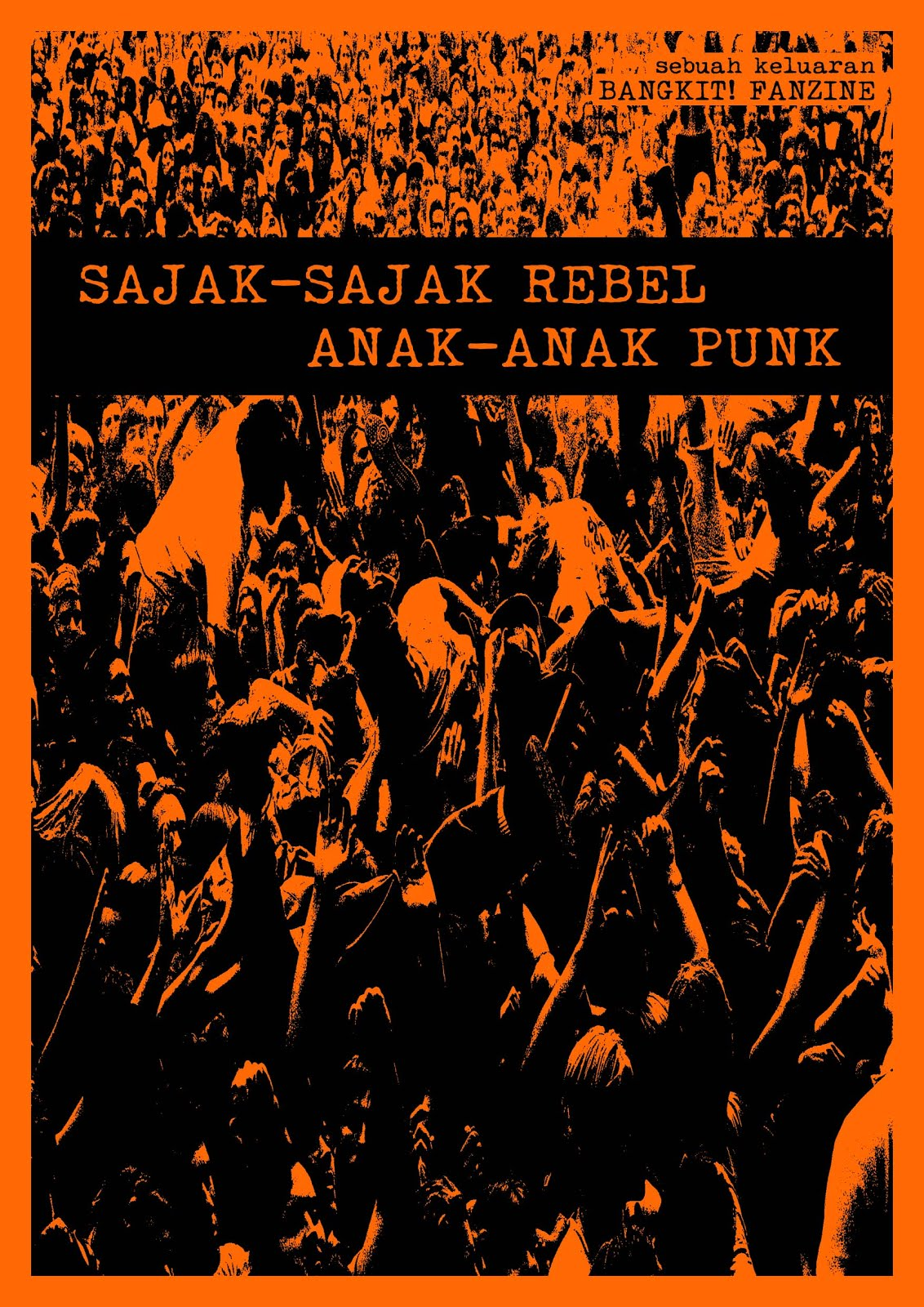 SAJAK REBEL ANAK PUNK – JUN 2018