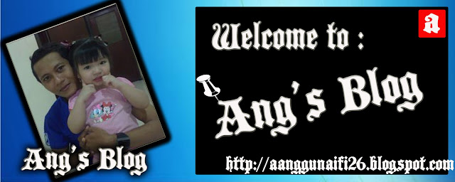 Aang Gunaifi | Aang | Gunaifi | Aang Gunaifi UNEJ | Aang Blogs