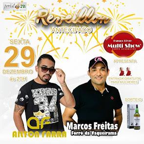 Ailton Farra e Marcos Freitas neste dia 29 de Dezembro no Espaço Livre Multi Show em Campo Grande